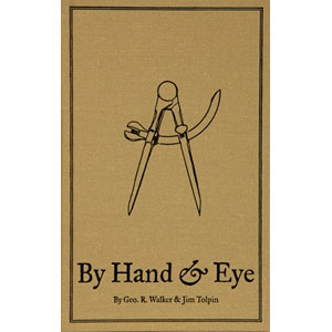 By Hand & Eye --  Walker and Tolpin