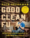 Book Review: Good Clean Fun by Nick Offerman